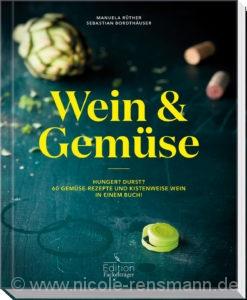 © Cover: »Wein & Gemüse« von M. Rüther & S. Bordthäuser / Edition Fackelträger