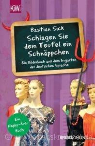 © Cover: »Schlagen Sie dem Teufel ein Schnäppchen« von Bastian Sick / KiWi Verlag