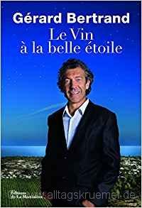 © Cover: »Le vin à la belle ciel« Gérard Bertrand