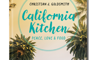 © Cover: »California Kitchen« Peace, Love & Food von Christian J. Goldsmith / TRETORRI Verlag