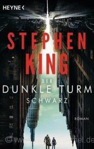 Cover: »Schwarz«, Band 1 »Der Dunkle Turm« von Stephen King / Heyne Verlag 2017