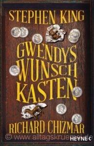 © Cover »Gwendys Wunschkasten« von Richard Chizmar und Stephen King / Heyne Verlag