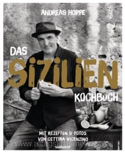 »Das Sizilien Kochbuch« von Andreas Hoppe / Südwest Verlag