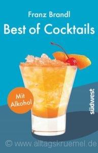 © Cover: »Best of Cocktails« von Franz Brandl / Südwest Verlag