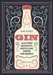 © Cover: »Gin« von Karl Rudolf / AT verlag