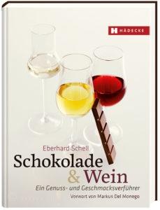 © Cover: »Schokolade & Wein« von Eberhard Schell / Hädecke Verlag