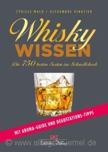 © Cover: »Whisky-Wissen« von Cyrille Mald und Alexandre Vingtier / Edition Delius
