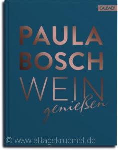 © Cover:»Wein genießen« von Paula Bosch / Callwey Verlag