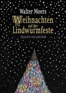 © Cover:»Weihnachten auf der Lindwurmfeste« von Walter Moers & Lydia Rode / Penguin Verlag