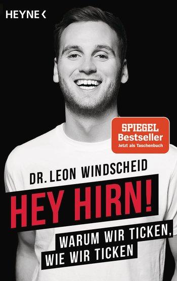 © Cover: »Hey Hirn!« von Dr. Leon Windscheid / Heyne Verlag