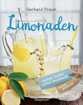© Cover: »Limonaden« von Gerhard Praun / Bassermann Verlag