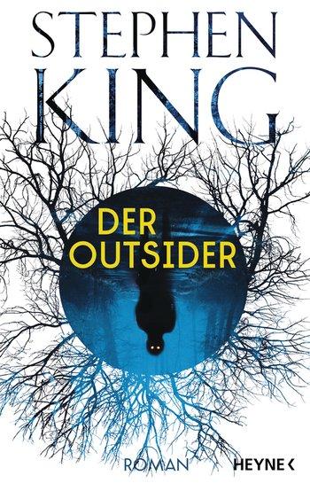 © Cover: »Der Outsider« von Stephen King / Heyne Verlag